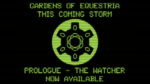 Gardens of Equestria: This Coming Storm - Prologue: The Watcher is now LIVE